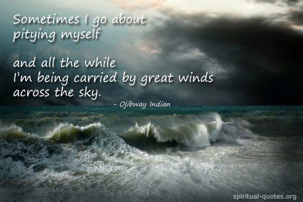 Ojibway spiritual quote