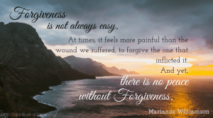 Forgiveness Quote - Marianne Williamson