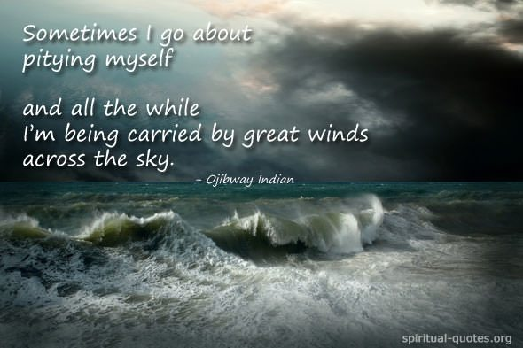 Ojibway spiritual quote