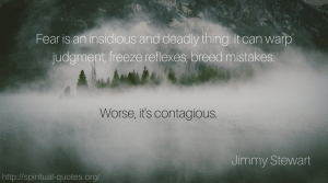 Fear Quote Jimmy Stewart