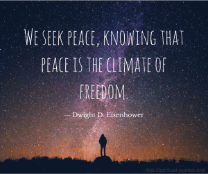 Peace Quote - Dwight D. Eisenhower