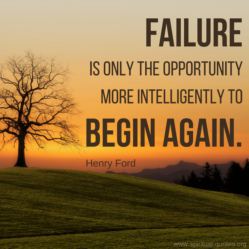 "Henry Ford Quote on Opportunity ""Failure is only the opportunity more intelligently to begin again."""